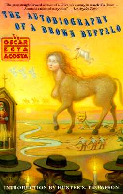 The Autobiography of a Brown Buffalo By Acosta, Oscar Zeta