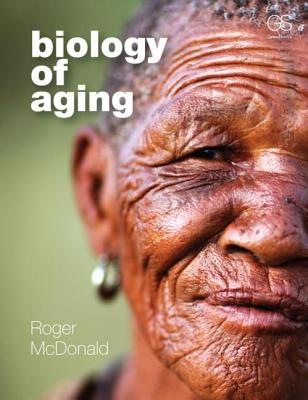 Biology of Aging By Mcdonald, Roger B.