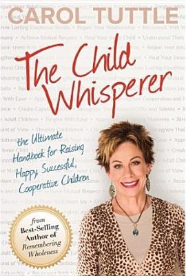 Child Whisperer By Tuttle, Carol
