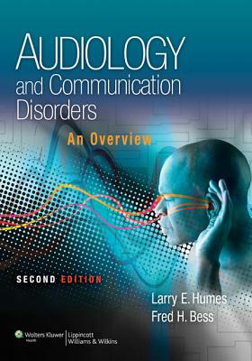 Audiology and Communication Disorders By Humes, Larry/ Bess, Fred